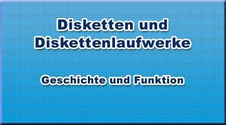 Disketten und Diskettenlaufwerke