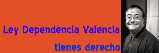 LEY DEPENDENCIA VALENCIA