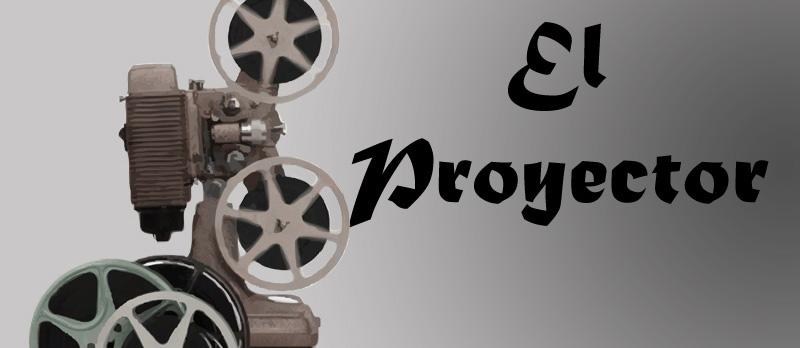 El Proyector