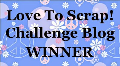 I won at Love To Scrap! Challenge Blog - Challenge 48