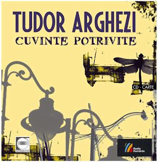 Tudor Arghezi - Cuvinte Potrivite CD - Carte