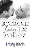 Grandmas Need Loving Too