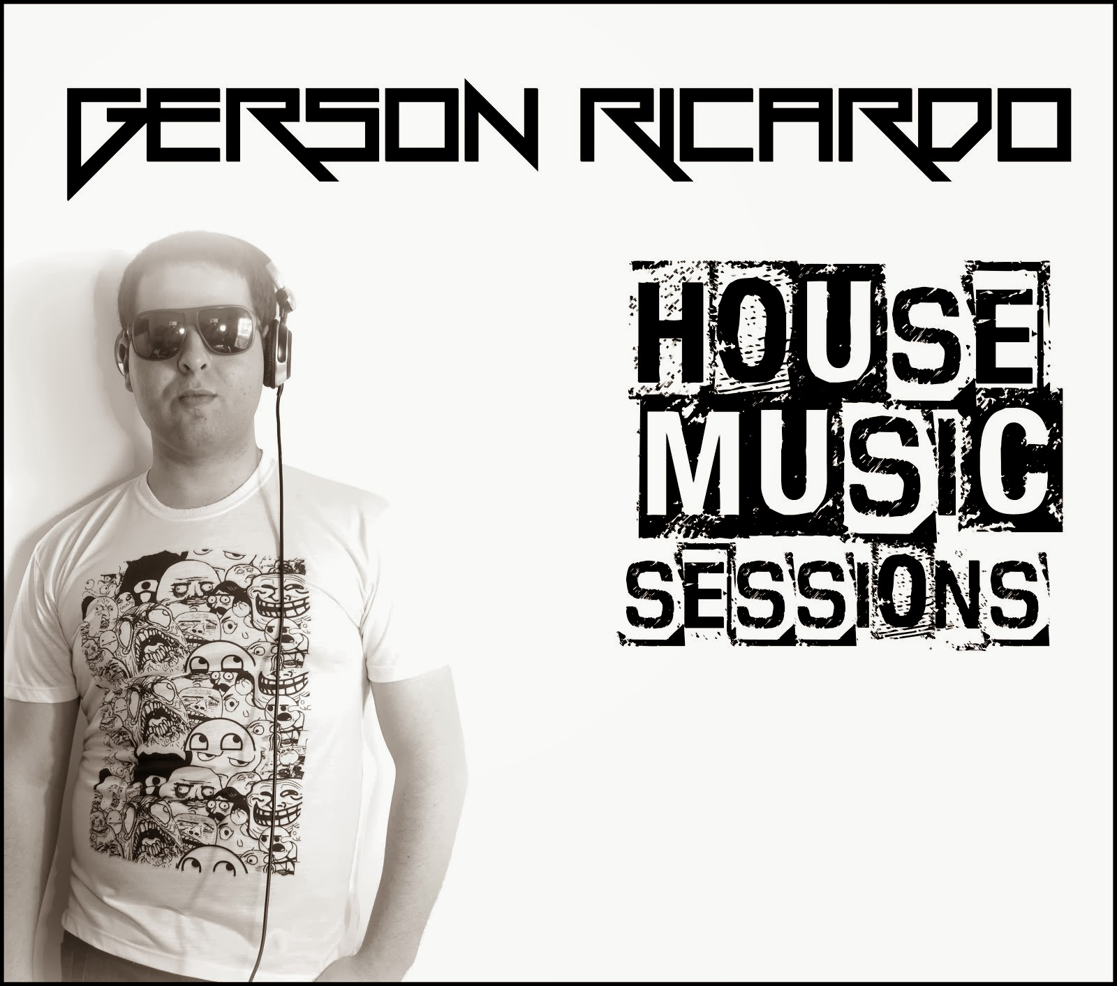 Dj Gerson Ricardo - House Music Sessions