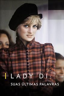 Lady Di – Suas Últimas Palavras Dublado Online