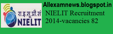 Latest NIELIT Recruitment 2014 - Scientist, Technical Assistant, Jr Assistant vacancies 82