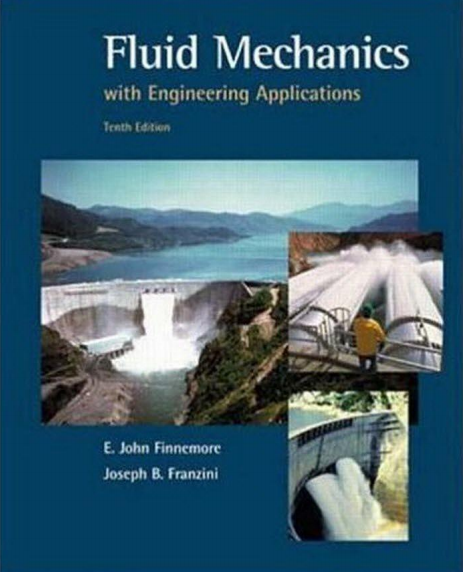 Download Fluid Mechanics by E. John Finnemore and Joseph B. Franzini Solution Manual Free [PDF ...
