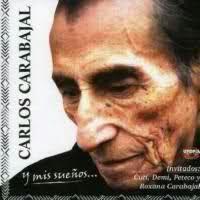 y Mis Sueños - Carlos Carabajal (2009)