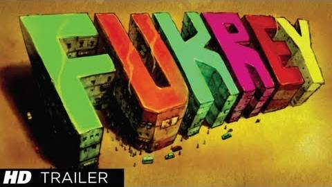Fukrey Official Theatrical Trailer Video Out
