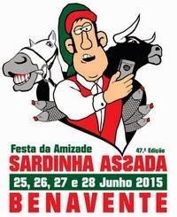 Benavente- 47ª Sardinha Assada & Festa da Amizade 2015- 25 a 28 Junho