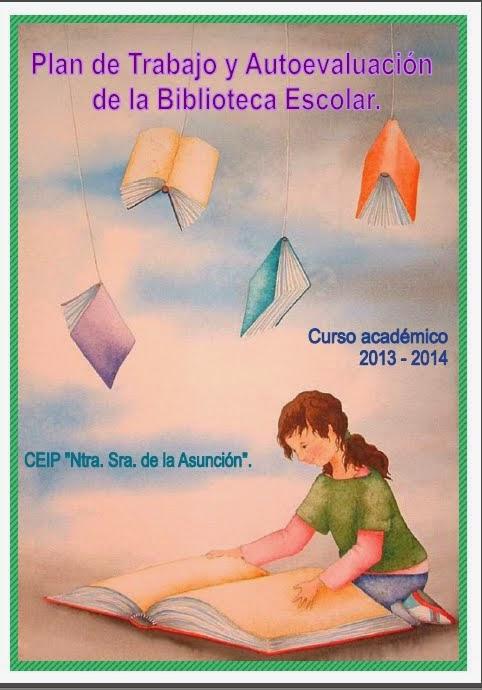 Plan de Trabajo y Autoevaluación de la biblioteca escolar.