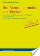 Die Menschenrechte des Kindes, W. Kerber-Ganse