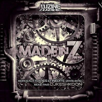 L'uzine - Made In Z (Mixed By DJ Keshkoon) (2015)