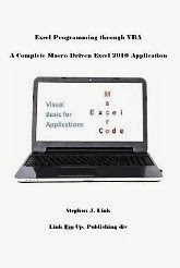 Excel Programming through VBA: A Complete Macro Driven Excel 2010 Application