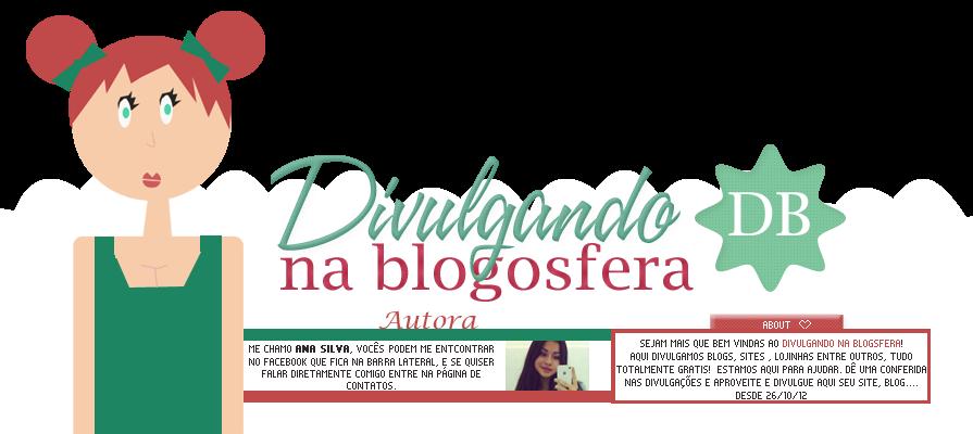 Divulgando na Blogsfera