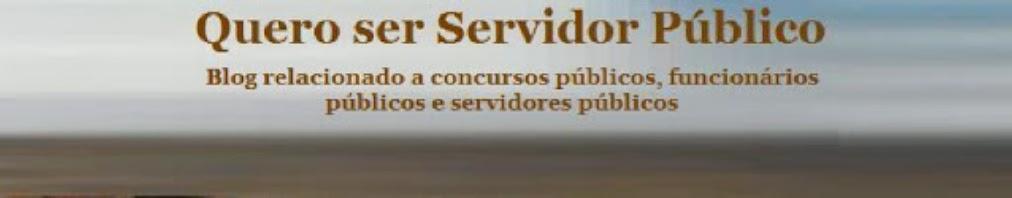 Quero ser servidor público