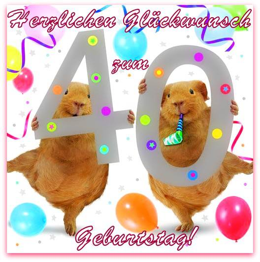 Gluckwunsche Zum Geburtstag Zum 40 Eicherfreunde Wunsche Fur
