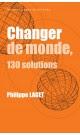 Changer de monde.130 solutions