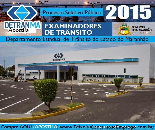 Apostila Examinador de Trânsito Detran de São Luís do Estado do Maranhão.