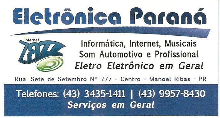 ELETRÔNICA PARANÁ FONE (43) 3435-1411