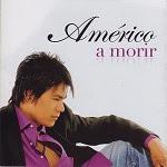 Américo - A MORIR 2008 Disco Completo