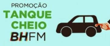 Promoção Tanque Cheio BH FM