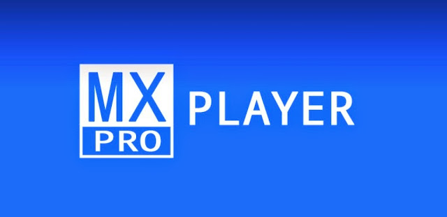 MX Player Pro v1.7.39.nightly.20150524 APK
