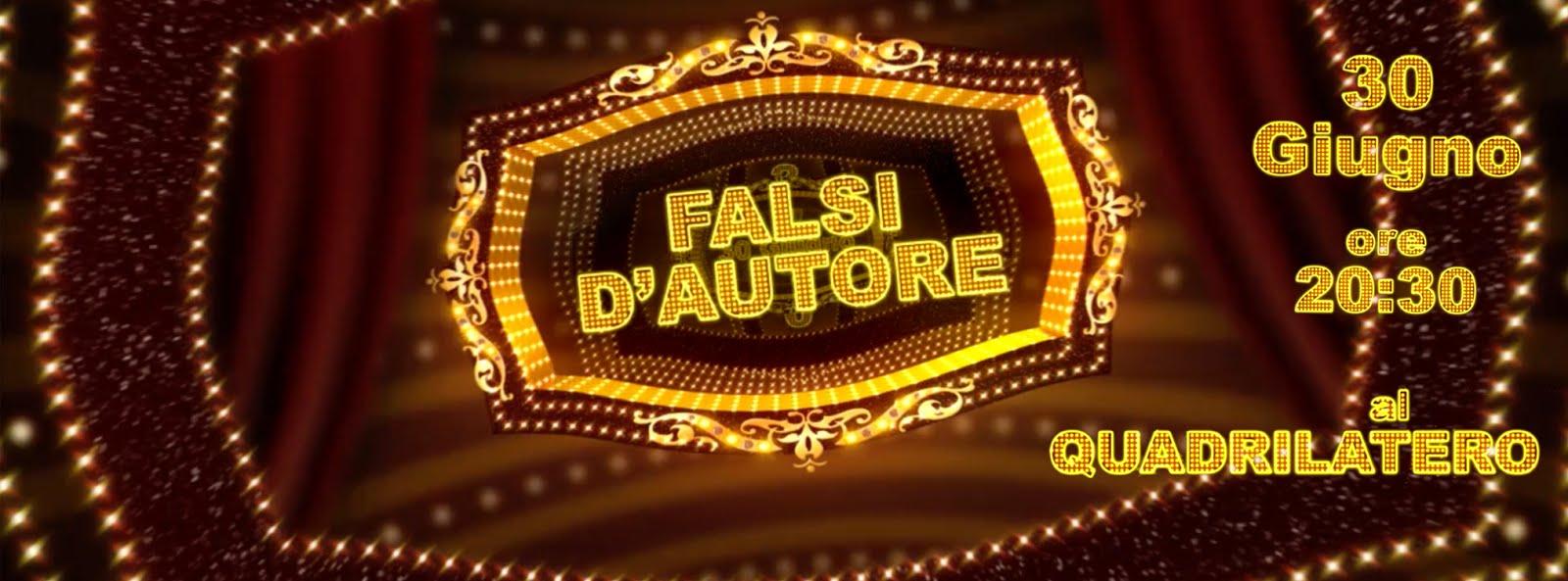 Promo >>> Falsi D'autore // Quadrilatero