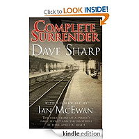Complete Surrender - a Family's Dark Secret and the Brothers it Tore Apart by Dave Sharp £0.69