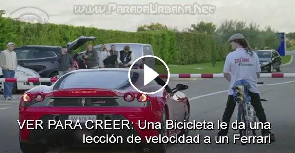 INCREIBLE: Una Bicicleta le da una leccion de velocidad a un Ferrari