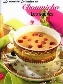 مجموعة من الكتب الخاصّة بالحساء و الشّوربة Choumicha+-+les+soupes