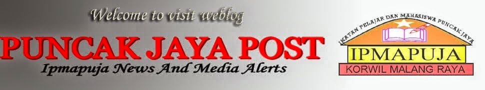 PUNCAK JAYA POST | IPMAPUJA News and Media Online Network