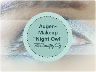 http://www.thebeautyofoz.com/2013/10/augen-makeup-night-owl-mit-armani-blue.html