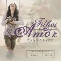 CD de - Dany Grace – Filhos do Amor