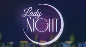LADY NIGHT: 2ª TEMPORADA