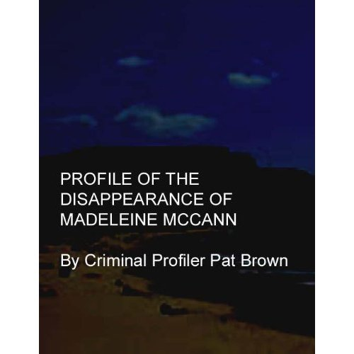 Criminal Profiler Pat Brown will be heading to Portugal on February 6th (2012) - Page 4 McCann%2BKindle%2BCover