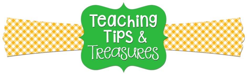 Teaching Tips and Treasures