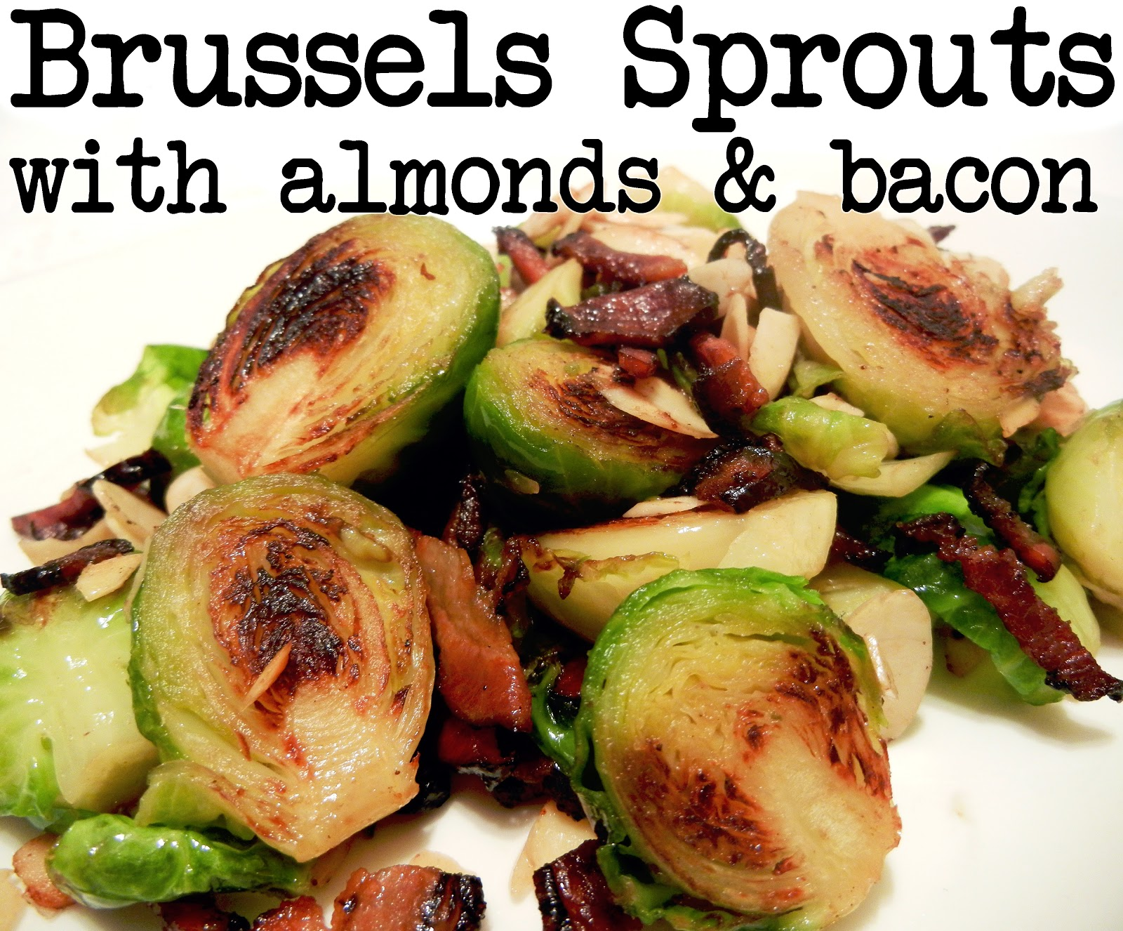 Derek's Kitchen: Brussels sprouts with almonds and bacon