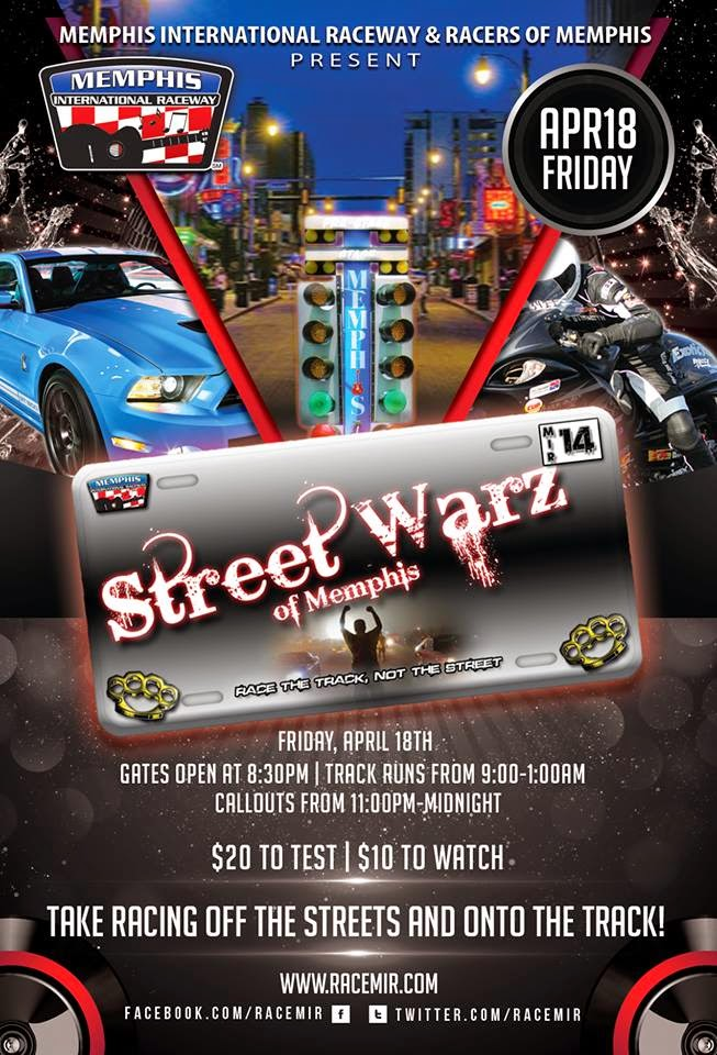 Street Warz at Memphis International Raceway