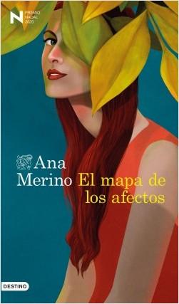 El mapa de los afectos, Ana Merino