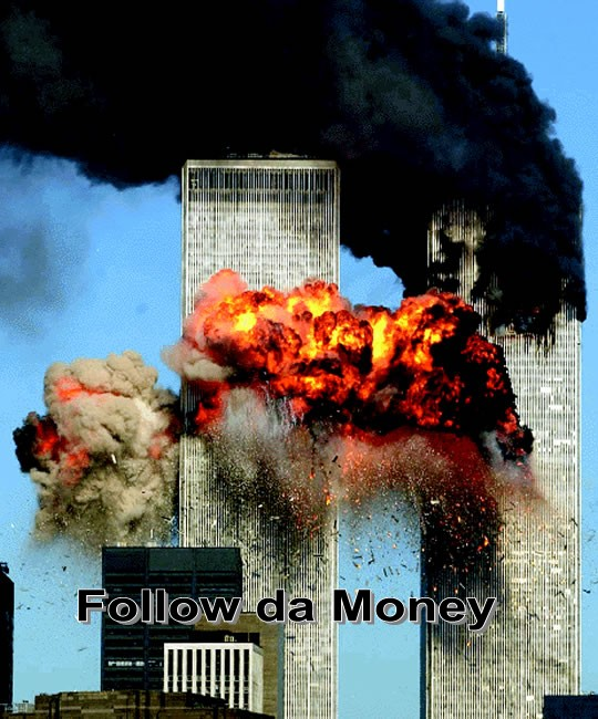 follow the money  9 11