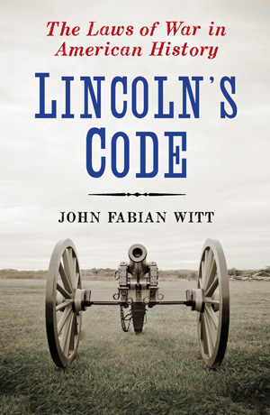 innovators of war lincoln and lieber essay 9 _____ the lieber code, retaliation and the origins of international criminal law 2003 burrus m carnahan, lincoln, lieber and the laws of war: the origins and limits the code's more momentous innovation appeared to be that military offens- es which.