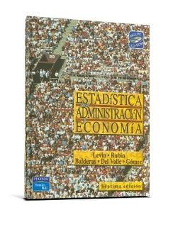 Estad%25C3%25ADstica%2Bpara%2BAdministraci%25C3%25B3n%2By%2BEconom%25C3%25ADa%252C%2B7ma%2BEdici%25C3%25B3n Estadística para Administración y Economía, 7ma Edición   Richard I. Levin, David S. Rubin
