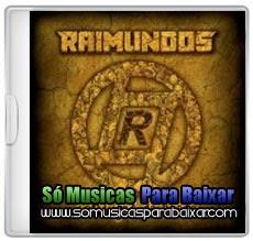musicas+para+baixar CD Raimundos – Cantigas de Roda (2014)