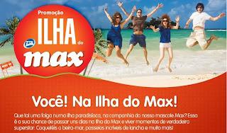"""Promoção """"Ilha Do Max"""""""
