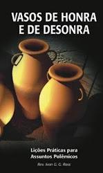Livro: Vasos de Honra de de Desonra