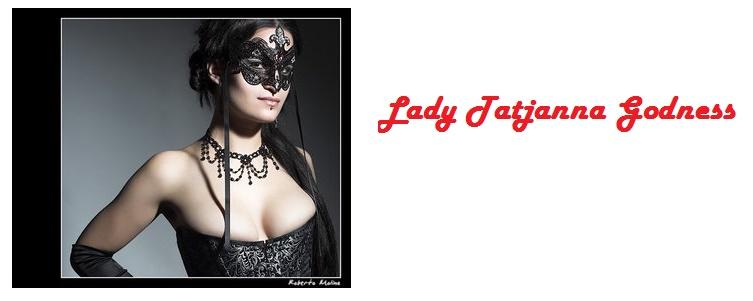 Lady Tatjanna Godness