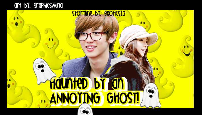 Haunted By An Annoying Ghost Comedy Drama Ghost You Exo