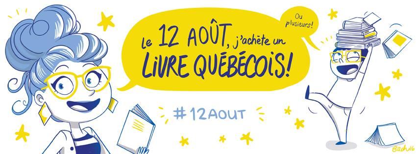 Le 12 août, j'achète québécois