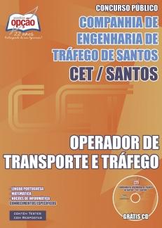 NOVO Concurso Companhia de Engenharia de Tráfego de Santos / SP OPERADOR DE TRANSPORTE E TRÁFEGO 2015