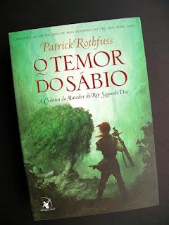 O Temor do sábio - Patrick Rothfuss